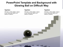 Powerpoint Template And Background With Glowing Ball On Difficult Way