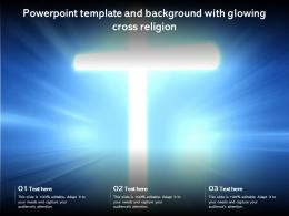Powerpoint Template And Background With Glowing Cross Religion