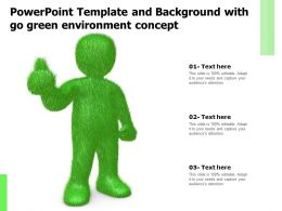 Powerpoint Template And Background With Go Green Environment Concept