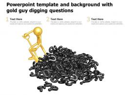 Powerpoint Template And Background With Gold Guy Digging Questions