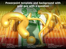Powerpoint Template And Background With Gold Guy With A Question