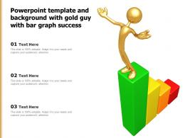Powerpoint Template And Background With Gold Guy With Bar Graph Success