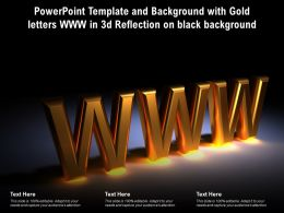 Powerpoint Template And Background With Gold Letters Www In 3d Reflection On Black