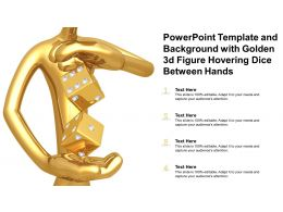 Powerpoint Template And Background With Golden 3d Figure Hovering Dice Between Hands