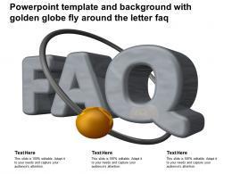 Powerpoint Template And Background With Golden Globe Fly Around The Letter Faq