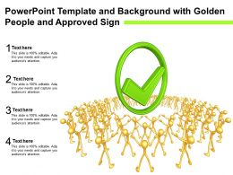 Powerpoint Template And Background With Golden People And Approved Sign