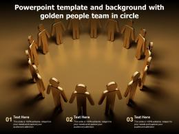 Powerpoint Template And Background With Golden People Team In Circle