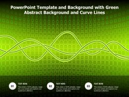 Powerpoint Template And Background With Green Abstract Background And Curve Lines