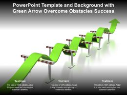 Powerpoint Template And Background With Green Arrow Overcome Obstacles Success