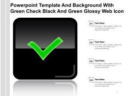 Powerpoint Template And Background With Green Check Black And Green Glossy Web Icon