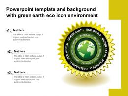 Powerpoint Template And Background With Green Earth Eco Icon Environment