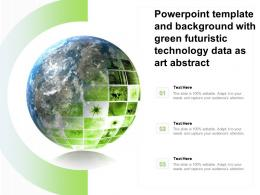 Powerpoint Template And Background With Green Futuristic Technology Data As Art Abstract