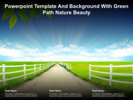 Powerpoint Template And Background With Green Path Nature Beauty
