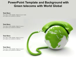 Powerpoint Template And Background With Green Telecoms With World Global
