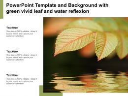Powerpoint Template And Background With Green Vivid Leaf And Water Reflection
