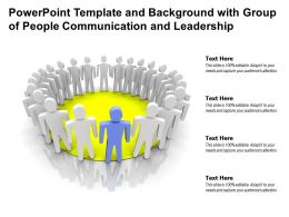 Powerpoint Template And Background With Group Of People Communication And Leadership