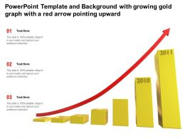 Powerpoint Template And Background With Growing Gold Graph With A Red Arrow Pointing Upward
