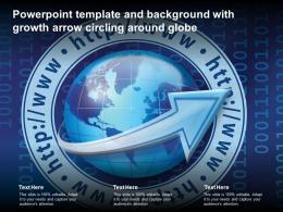 Powerpoint Template And Background With Growth Arrow Circling Around Globe