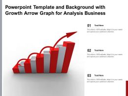 Powerpoint Template And Background With Growth Arrow Graph For Analysis Business