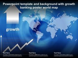 Powerpoint Template And Background With Growth Banking Poster World Map