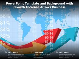 Powerpoint Template And Background With Growth Increase Arrows Business