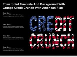 Powerpoint Template And Background With Grunge Credit Crunch With American Flag