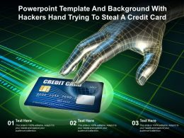 Powerpoint Template And Background With Hackers Hand Trying To Steal A Credit Card