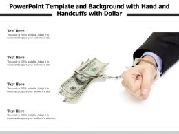 Powerpoint Template And Background With Hand And Handcuffs With Dollar