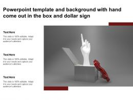 Powerpoint Template And Background With Hand Come Out In The Box And Dollar Sign