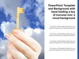 Powerpoint Template And Background With Hand Holding A Key Of Success Over A Cloud