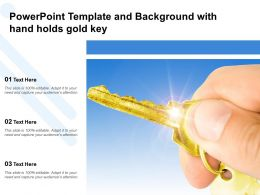 Powerpoint Template And Background With Hand Holds Gold Key