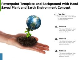 Powerpoint Template And Background With Hand Saved Plant And Earth Environment Concept