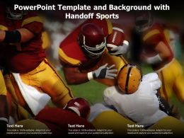 Powerpoint Template And Background With Handoff Sports