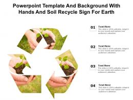 Powerpoint Template And Background With Hands And Soil Recycle Sign For Earth