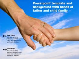 Powerpoint Template And Background With Hands Of Father And Child Family