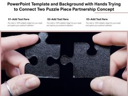 Powerpoint Template And Background With Hands Trying To Connect Two Puzzle Piece Partnership Concept