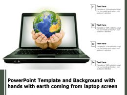Powerpoint Template And Background With Hands With Earth Coming From Laptop Screen