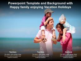 Powerpoint Template And Background With Happy Family Enjoying Vacation Holidays