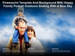 Powerpoint Template And Background With Happy Family Portrait Outdoors Smiling With A Blue Sky