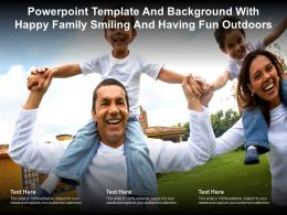Powerpoint Template And Background With Happy Family Smiling And Having Fun Outdoors