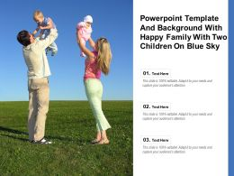 Powerpoint Template And Background With Happy Family With Two Children On Blue Sky