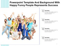 Powerpoint Template And Background With Happy Funny People Represents Success