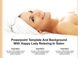 Powerpoint Template And Background With Happy Lady Relaxing In Salon