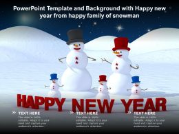 Powerpoint Template And Background With Happy New Year From Happy Family Of Snowman