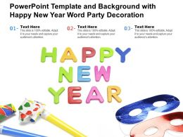 Powerpoint Template And Background With Happy New Year Word Party Decoration