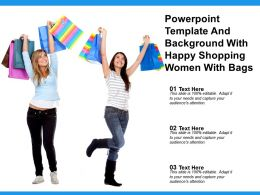 Powerpoint Template And Background With Happy Shopping Women With Bags