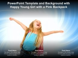 Powerpoint Template And Background With Happy Young Girl With A Pink Backpack