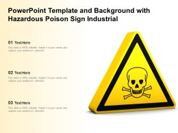 Powerpoint Template And Background With Hazardous Poison Sign Industrial