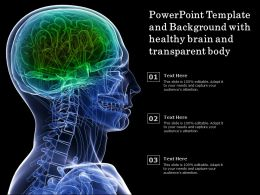 Powerpoint Template And Background With Healthy Brain And Transparent Body