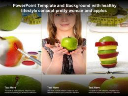 Powerpoint Template And Background With Healthy Lifestyle Concept Pretty Woman And Apples